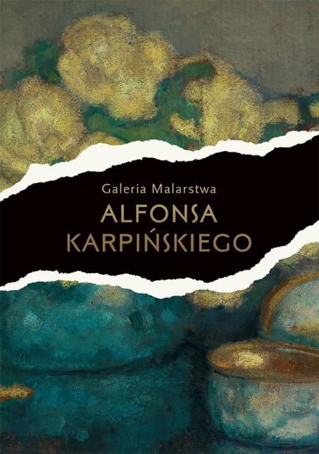 OTWARCIE GALERII MALARSTWA ALFONSA KARPIŃSKIEGO W STALOWEJ WOLI