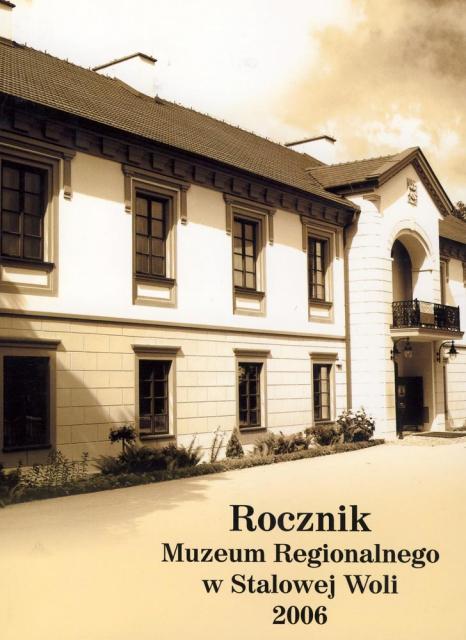 Rocznik Muzeum Regionalnego wStalowej Woli  nr 5 (2006)