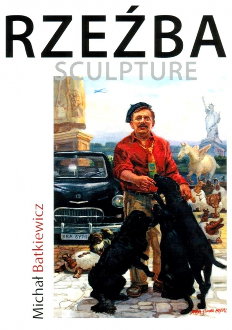 Michał Batkiewicz, Rzeźba / Sculpture