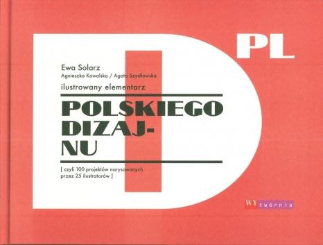 Ilustrowany elementarz polskiego dizajnu