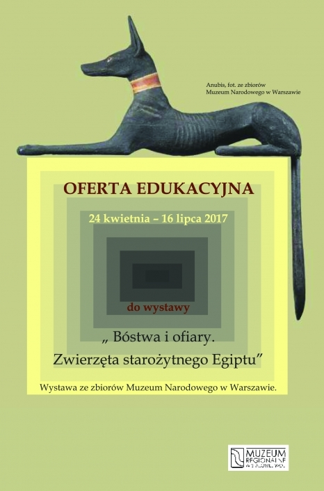 """Oferta edukacyjna do wystawy ,,Bóstwa i ofiary. Zwierzęta starożytnego Egiptu"""""""