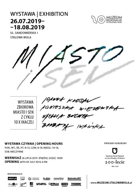 Wystawa zbiorowa MIASTO I SEN z cyklu 10 X INACZEJ