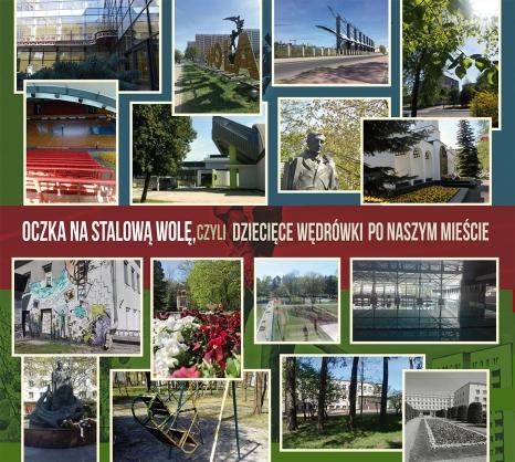Oczka na Stalową Wolę, czyli dziecięce wędrówki po naszym mieście.