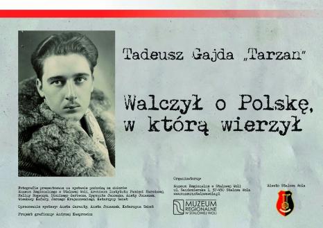 """Tadeusz Gajda """"Tarzan"""". Walczył o Polskę, w którą wierzył"""