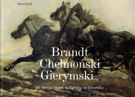 Brandt, Chełmoński, Gierymski… W Monachium, w Paryżu, w Orońsku