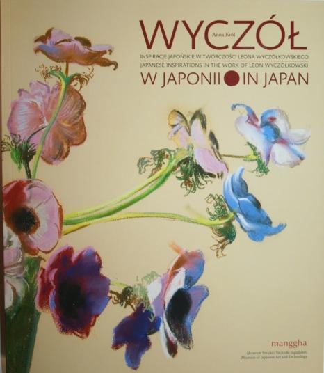 Wyczół w Japonii. Inspiracje japońskie w twórczości Leona Wyczólkowskiego