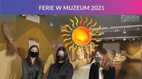 Ferie w Muzeum 2021 - Słońce