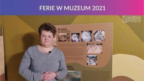 Ferie w Muzeum 2021 - Archeologia