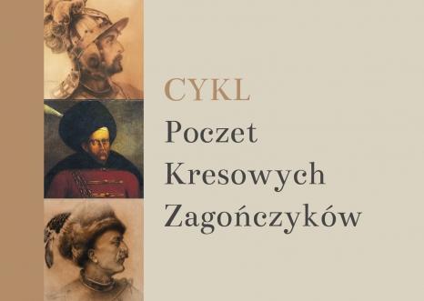 Cykl Poczet kresowych zagończyków