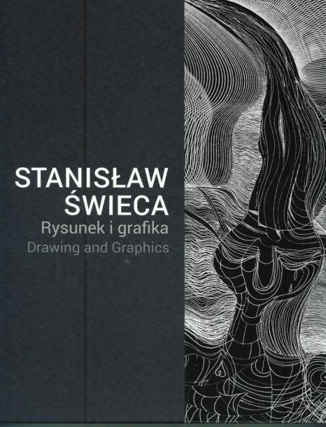 Stanisław Świeca.Rysunek i grafika